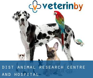 Dist Animal Research Centre and Hospital